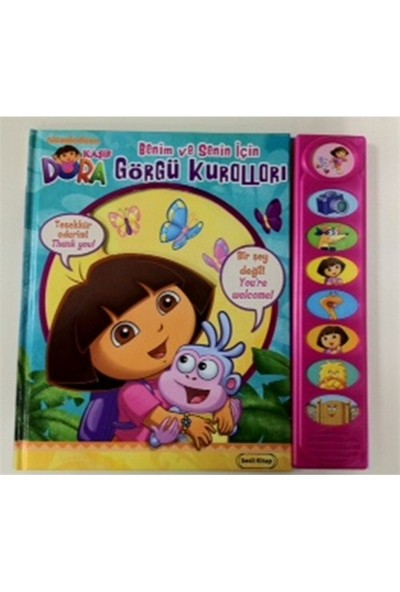 Kaşif Dora - Benim Ve Senin İçin Görgü Kuralları-Eric Furman