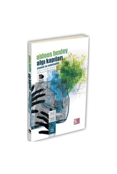 Algı Kapıları - Cennet Ve Cehennem - Aldous Huxley