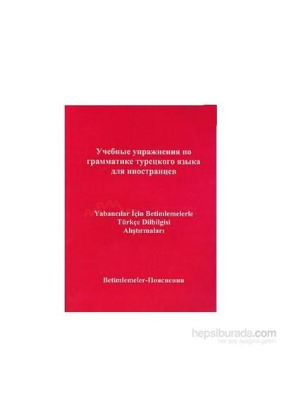 Yabancılar İçin Betimlemelerle Türkçe Dilbilgisi Alıştırmaları (Rusça Bilenler İçin)-Yusuf Polat
