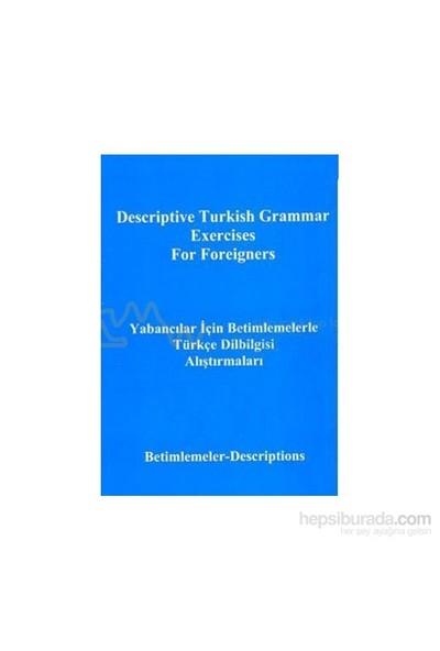 Yabancılar İçin Betimlemelerle Türkçe Dilbilgisi Alıştırmalarıdescriptive Turkish Grammar Exercise-Yusuf Polat