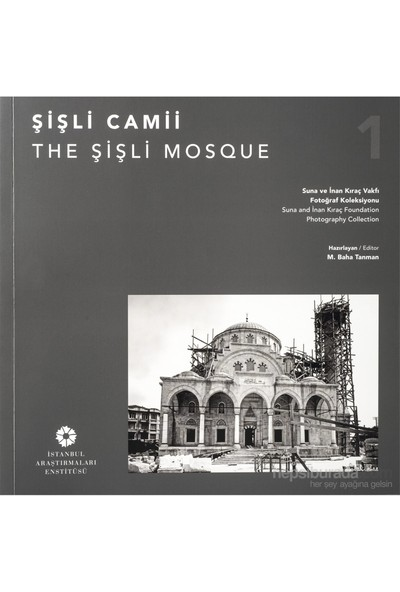 Şişli Camii (The Şişli Mosque)-M. Baha Tanman