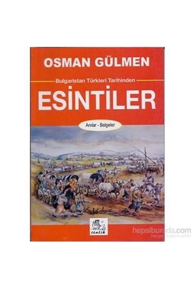 Bulgaristan Türkleri Tarihinden Esintiler-Osman Gülmen