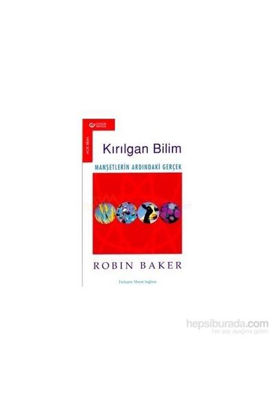 Kırılgan Bilim-Robin Baker