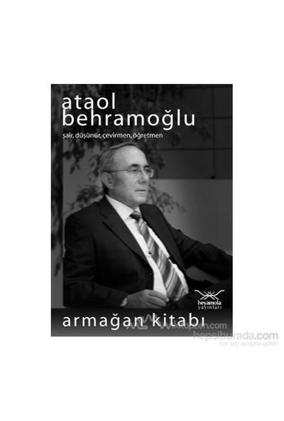 Ataol Behramoğlu Armağan Kitabı-Kolektif