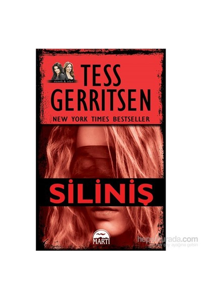 Siliniş - Tess Gerritsen