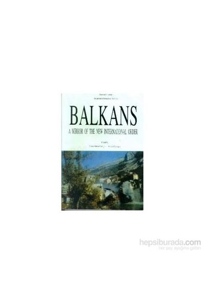 Balkans : A Mirror Of The New International Order-Kolektif