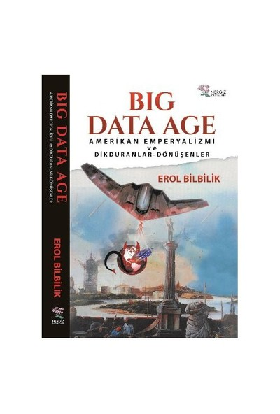 Big Data Age-Erol Bilbilik