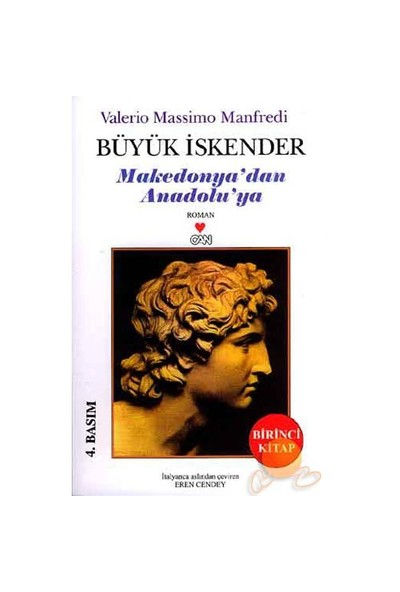 Büyük İskender 1. Kitap - Makedonya'Dan Anadolu'Ya-Valerio Massimo Manfredi