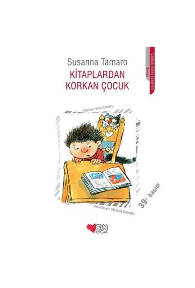 Kitaplardan Korkan Çocuk - Susanna Tamaro