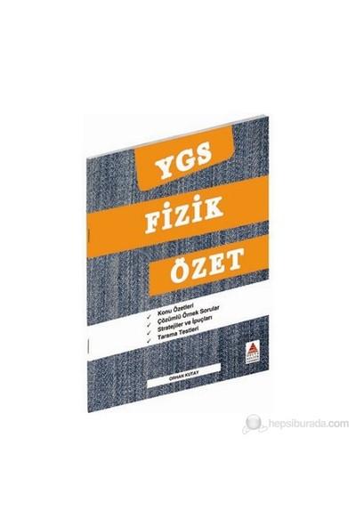 Delta YGS Fizik Özet - Orhan Kutay