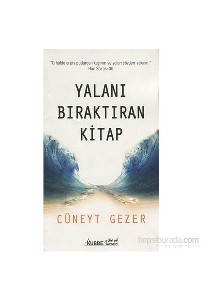 Yalanı Bıraktıran Kitap-Cüneyt Gezer