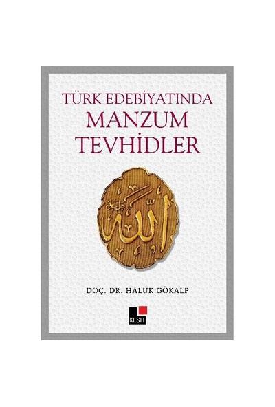 Türk Edebiyatında Manzum Tevhidler-Haluk Gökalp