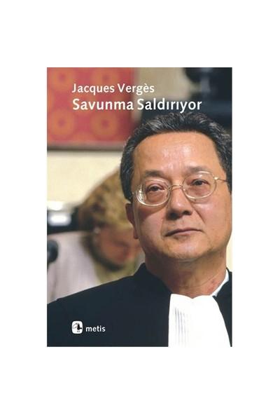 Savunma Saldırıyor - Jacques Verges