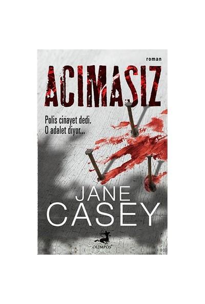 Acımasız - Jane Casey