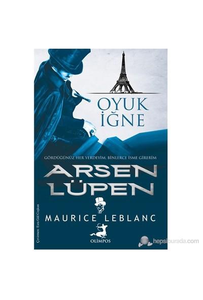 Arsen Lüpen - Oyuk İğne-Maurice Leblanc