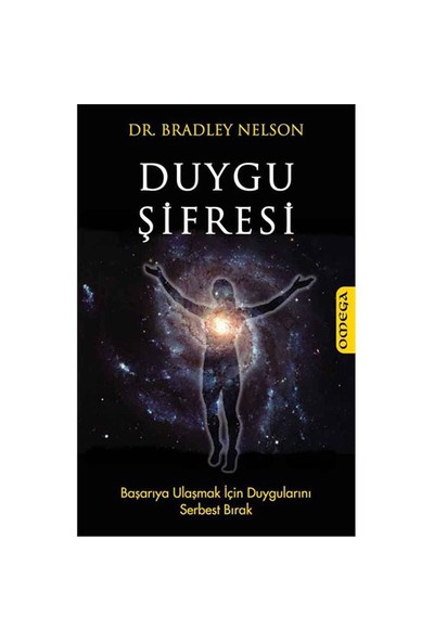 Duygu Şifresi - (Başarıya Ulaşmak İçin Duygularını Serbest Bırak) - Bradley Nelson