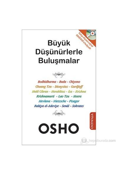Büyük Düşünürlerle Buluşmalar (Cd İlaveli)-Osho (Bhagwan Shree Rajneesh)