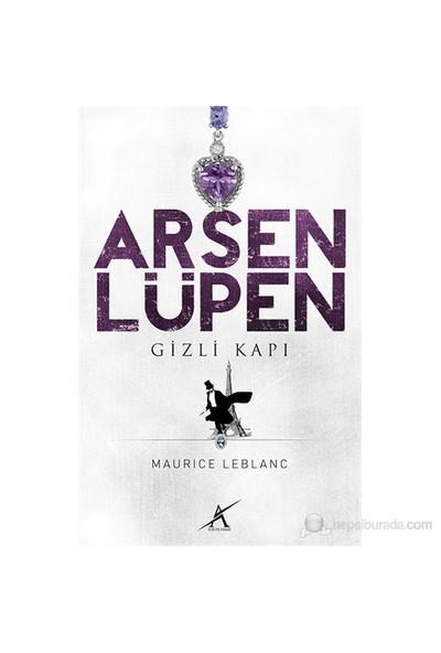 Gizli Kapı- Arsen Lüpen - Maurice Leblanc