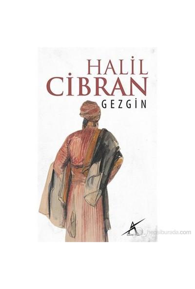 Gezgin-Halil Cibran