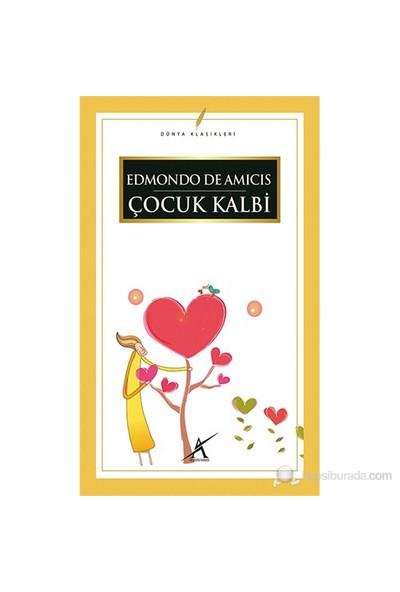 Çocuk Kalbi-Edmondo De Amicis