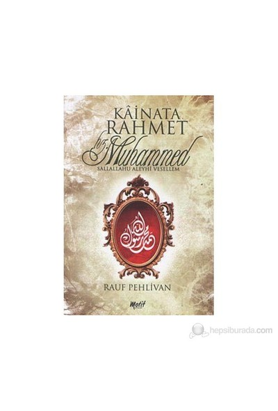Kainata Rahmet Hz. Muhammed-Rauf Pehlivan
