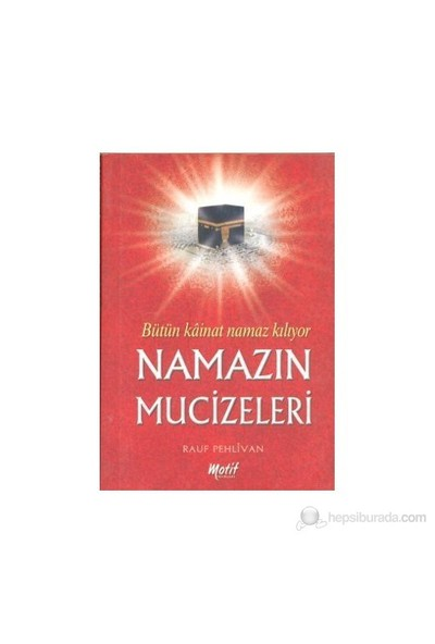 Namazın Mucizeleri-Rauf Pehlivan