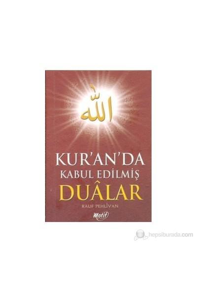 Kur'an'da Kabul Edilmiş Dualar