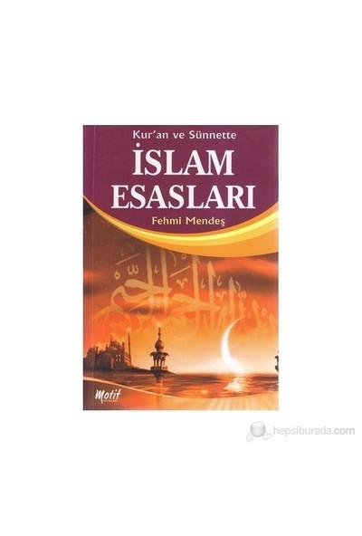 Kur'An Ve Sünnette İslam Esasları-Fehmi Mendeş
