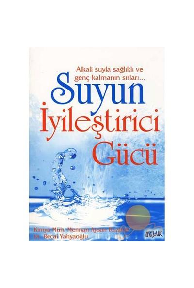 Suyun İyileştirici Gücü-Recai Yahyaoğlu