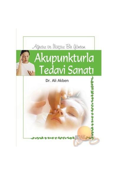 Akupunkturla Tedavi Sanatı-Ali Abken