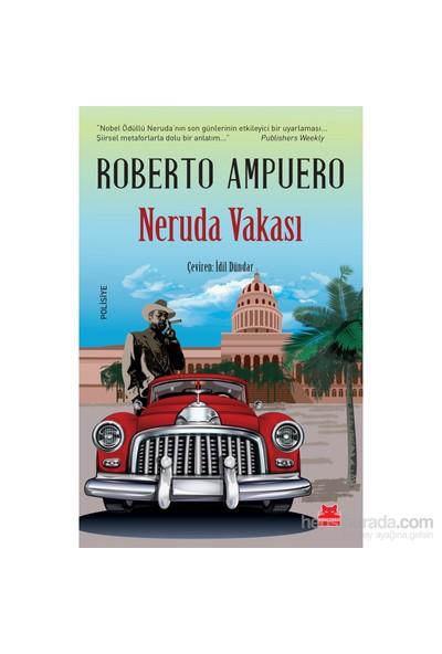 Neruda Vakası-Roberto Ampuero
