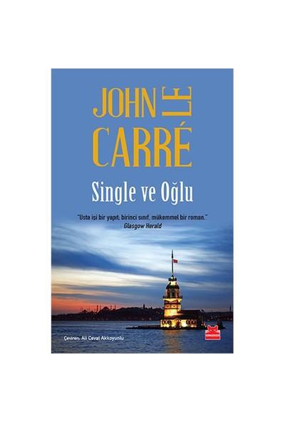 Single Ve Oğlu-John Le Carre