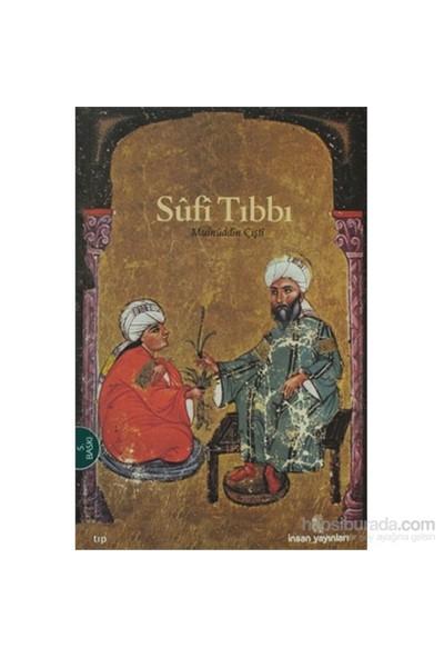 Sufi Tıbbı-Şeyh Hakim Muinüddin Çişti