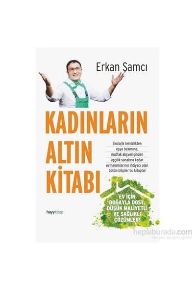 Kadınların Altın Kitabı - Erkan Şamcı