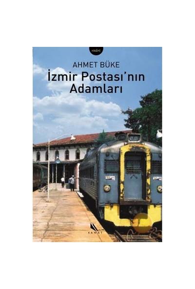 İzmir Postasının Adamları-Ahmet Büke