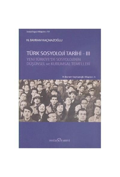 Türk Sosyoloji Tarihi 3-H. Bayram Kaçmazoğlu