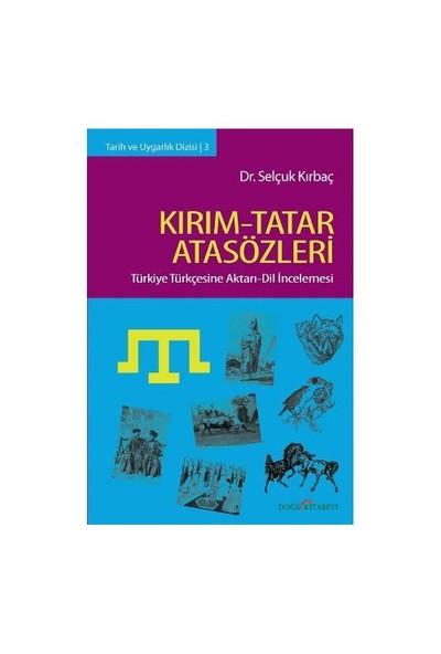 Kırım - Tatar Atasözleri-Selçuk Kırbaç