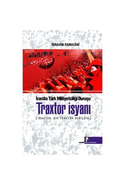 Traxtor İsyanı-İbrahim Ramazani