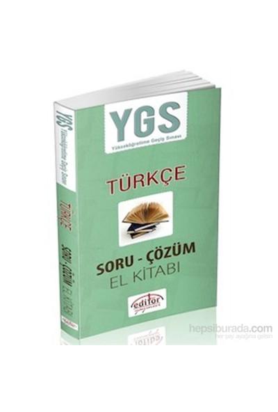 Editör Ygs Türkçe Soru Çözüm El Kitabı 2014-Kolektif