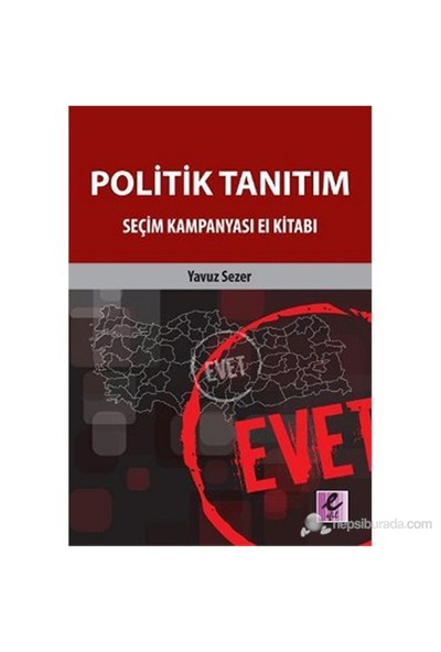 Politik Tanıtım (Seçim Kampanyası El Kitabı)