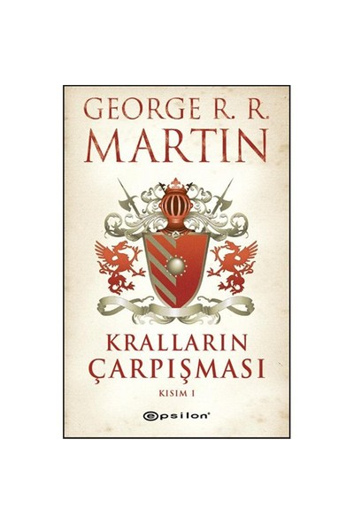 Kralların Çarpışması Kısım- I - George R. R. Martin