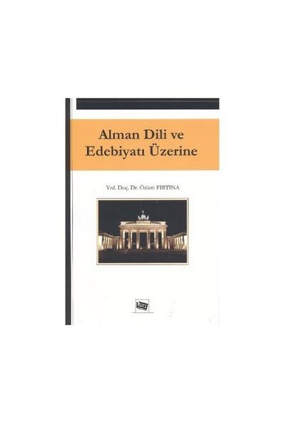 Alman Dili Ve Edebiyatı Üzerine-Özlem Fırtına