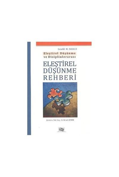 Eleştirel Düşünme Rehberi - Gearld M. Nosich