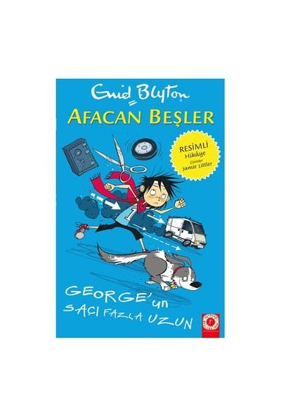 Afacan Beşler: George'Un Saçları Fazla Uzun-Enid Blyton