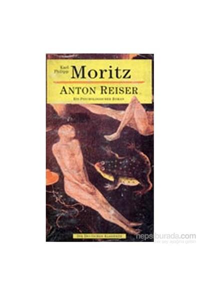 Anton Reiser Ein Psychologischer Roman-Karl Philipp Moritz