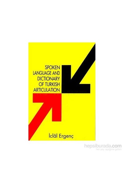 Spoken Language And Dictionary Of Turkish Articulation-İclal Ergenç