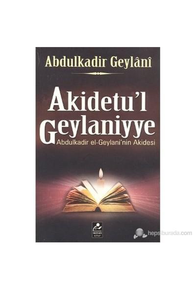Akidetu'L Geylaniyye (Abdülkadir El-Geylani'Nin Akidesi)-Abdülkadir Geylani