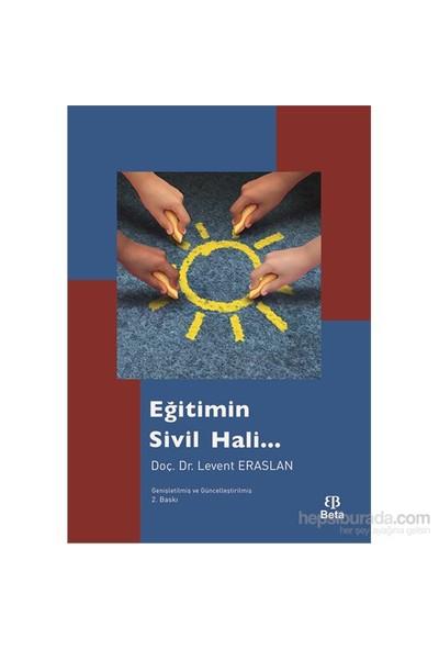 Eğitimin Sivil Hali-Levent Eraslan