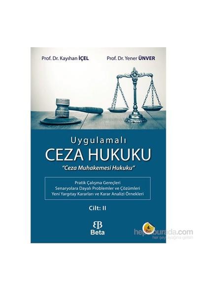 Uygulamalı Ceza Hukuku Cilt 2-Yener Ünver
