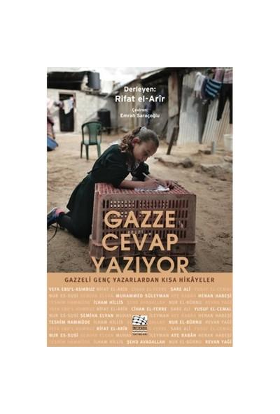 Gazze Cevap Yazıyor: Gazzeli Genç Yazarlardan Kısa Hikayeler-Kolektif